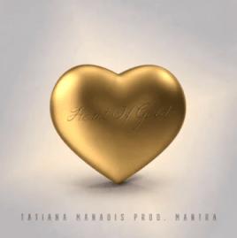 Tatiana Manaois - Heart Of Gold